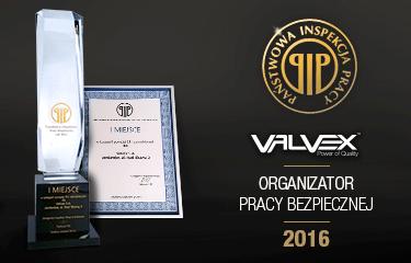 """VALVEX S.A. laureatem konkursu """"Pracodawca – organizator pracy bezpiecznej 2016""""."""