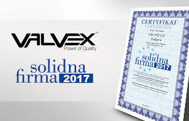 VALVEX zdobywcą tytułu Solidna Firma 2017